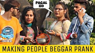 Making Girls Beggar Prank | Prank In Pakistan