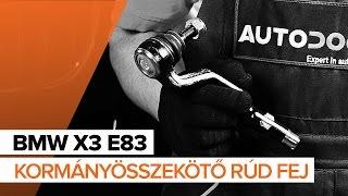 Hogyan cseréljünk Kormány gömbfej BMW X3 (E83) - video útmutató