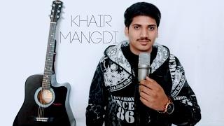 Teri Khair Mangdi Bilal Saeed - Acoustic Cover- Mandhir Singh MS production.mp3