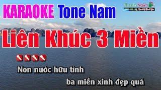 Liên Khúc 3 Miền Karaoke || Tone Nam - Nhạc Sống Thanh Ngân