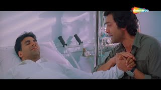 Dosti Friends Forever Emotional Scene   Akshay Kumar   Bobby Deol