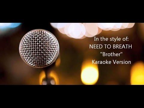 "NEEDTOBREATHE ""Brother"" Karaoke Version"