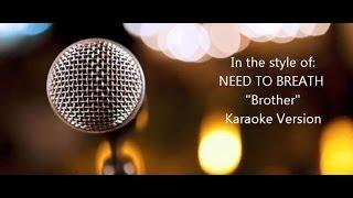 "NEEDTOBREATHE ""Brother"" BackDrop Christian Karaoke"