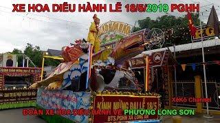 Các Xe Hoa thị xã Tân Châu diễu hành về Phường Long Sơn để đi An Hòa Tự mừng đại lễ 18/5/2019