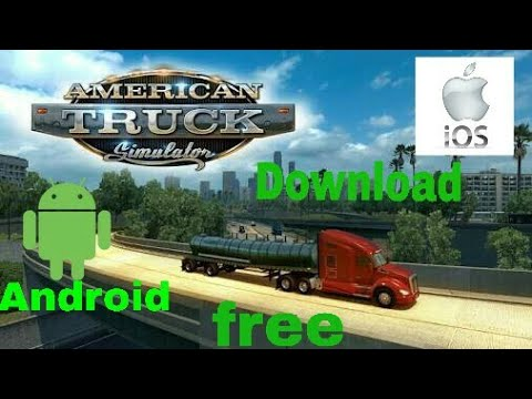 Download American Truck Simulator For Free For Android (100%work) 😱😱😱