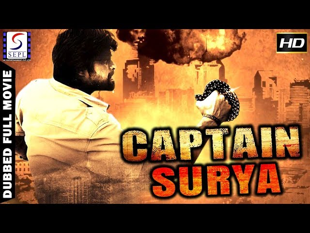 Captain Surya - South Indian Super Dubbed Action Film - Latest HD Movie 2018
