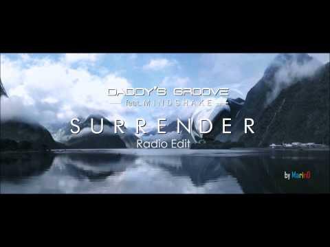 Daddy's Groove - Surrender (Radio Edit) [by MarinD]