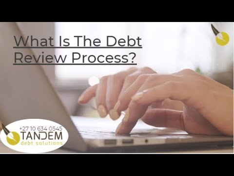 What is the Debt Review Process?