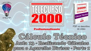 Telecurso 2000 - Calculo Tecnico - 13 Realizando calculos para o aparelho divisor I.avi