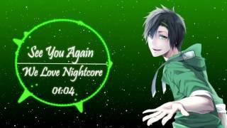 ►Nightcore - See You Again [HD]