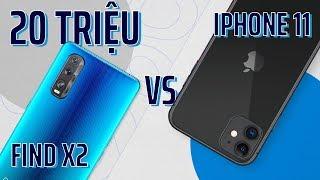 iPhone 11 đấu Oppo Find X2: điện thoại Trung Quốc đã vượt hàng Mỹ?!?
