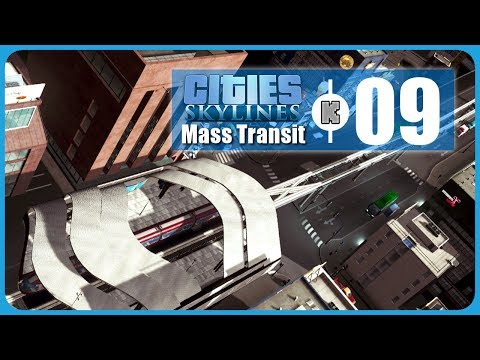 [FR] Cities Skylines Mass Transit – 09 – Monorail et taxis