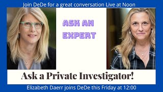 Your chance to talk to a Private Investigator!