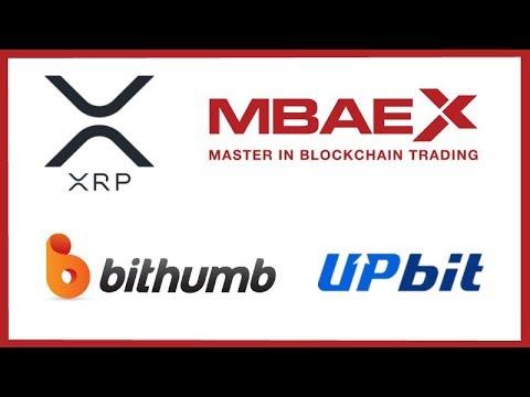 XRP listed on MBAEX Exchange - Good News for Bithumb & UpBit - ICE CEO Bullish on Bitcoin
