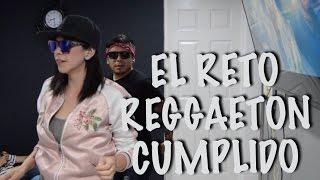 EL RETO REGGAETÓN CUMPLIDO