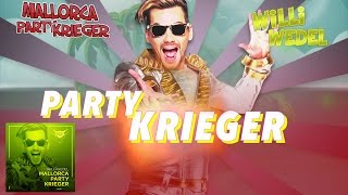 Willi Wedel - Mallorca Party Krieger - official Lyrik Video