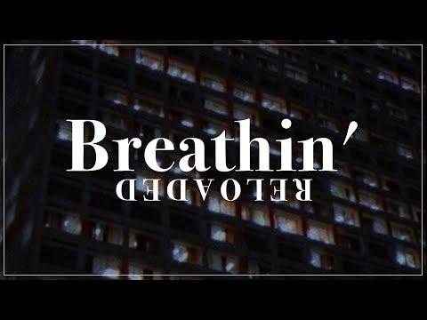 breathin'-(reloaded)- -teaser