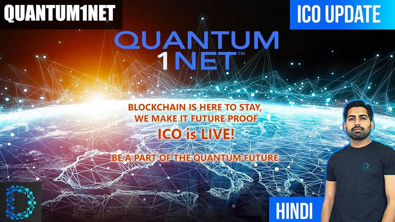 ICO Update - Quantum1Net (Q1S) - QUANTUM HACKING IS COMING - [ Hindi ...