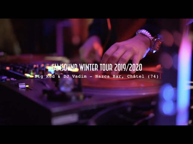 Jamsound Winter Tour 2019/2020 - DJ Vadim & Big Red - Nazca Bar, Châtel - Aftermovie
