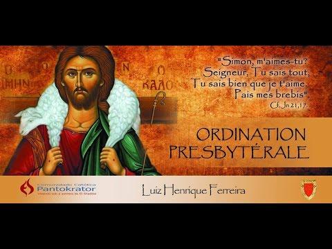 Ordination Sacerdotale Luiz FERREIRA