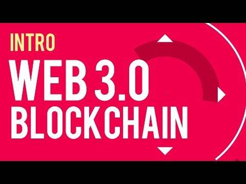 Web 3.0 Blockchain Introduction