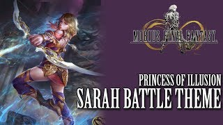 mobius Final Fantasy OST Sarah Battle Theme ( Princess of Illusion )