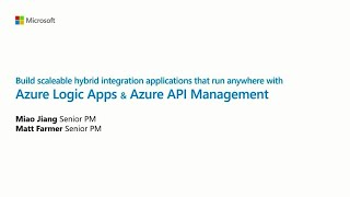 Build scalable hybrid integration applications that run anywhere with Azure Logic | BOD127