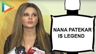 UNCUT: Rakhi Sawant talks about Tanushree Dutta – Nana Patekar Controversy   Part 1