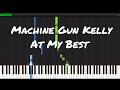 Machine Gun Kelly - At My Best Piano Tutorial