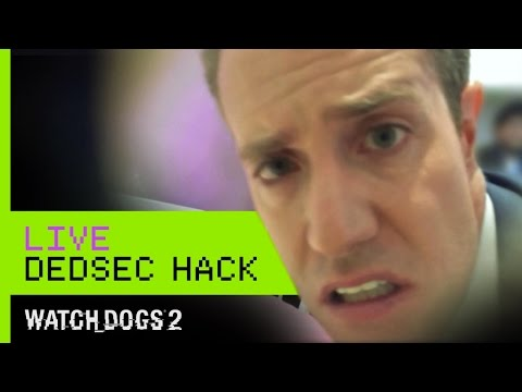 Watch Dogs 2 - Live DedSec Hack