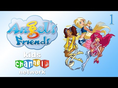 Angel's Friends I - Episode 1 - Animated Series | Kids Channel Network