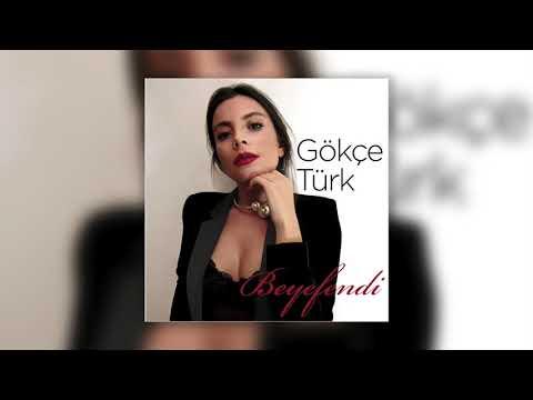 Gökçe Türk - Beyefendi