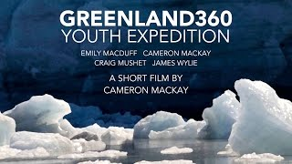 Greenland360 Youth Expedition