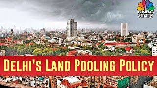 Delhi Land Pooling Policy | Awaaz Samachar | 13 Sep