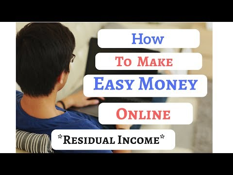How To Make Easy Money Online. Creating Residual Income