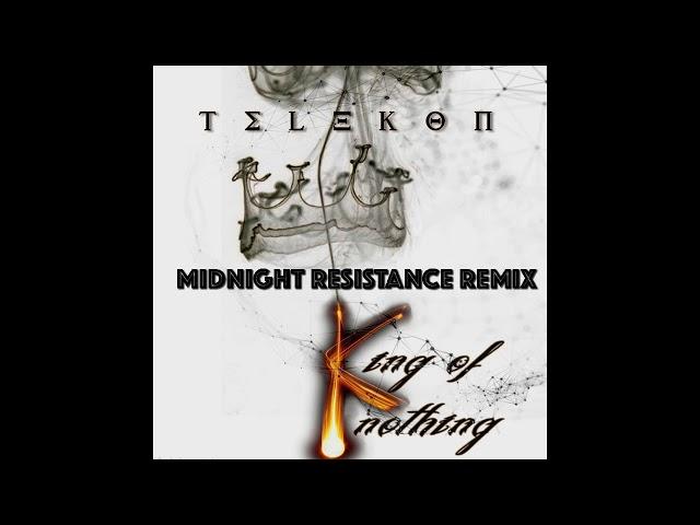 Telekon - King of Nothing - Midnight Resistance Remix