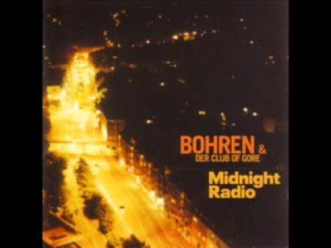 Bohren & der Club of Gore - Midnight Radio 1