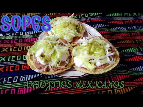 COMO PREPARAR SOPES (PICADITAS)/ANTOJITOS MEXICANOS/LAS RECETAS DE LUPITA