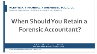 When Should You Retain a Forensic Accountant?