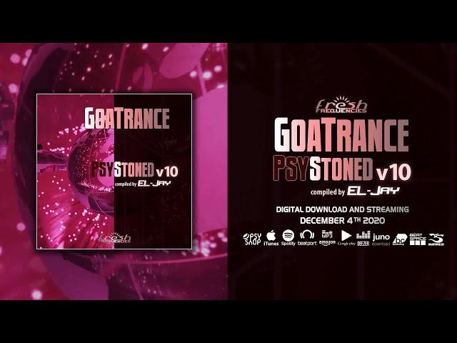 EL Jay: GoaTrance PsyStoned, Vol  10