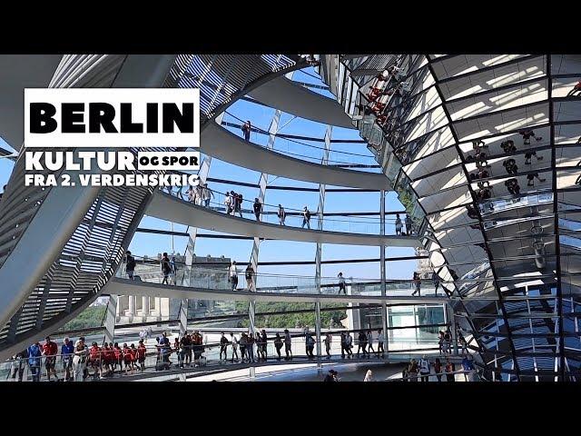 Berlin - Kultur og spor efter 2. verdenskrig