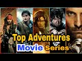 Top 5 Hollywood 'Adventures' movie Series
