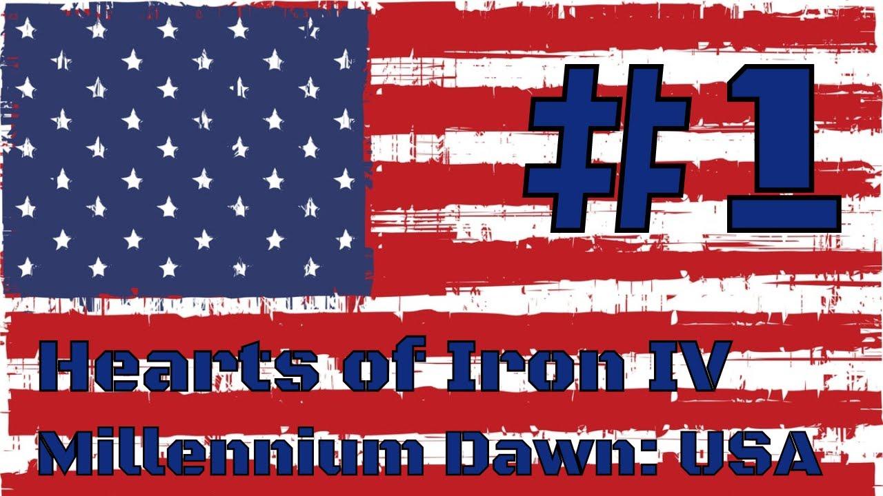 MILLENNIUM DAWN - USA #1 - Hearts of Iron IV Modern Day Mod