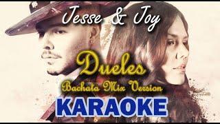 Jesse y Joy - DUELES [KARAOKE] / Bachata MIX Version