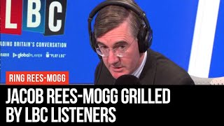 Ring Rees-Mogg: Jacob Rees-Mogg Grilled By LBC Listeners