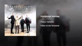 Haloo Helsinki! - Kevyempi kantaa
