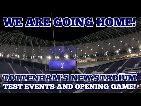 UPDATE AT TOTTENHAM'S NEW STADIUM: Confirmed! Our New Home Opening in April 2019 and Test Events