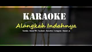 Alangkah Indahnya Hidup ini | Karaoke | HaneefLa