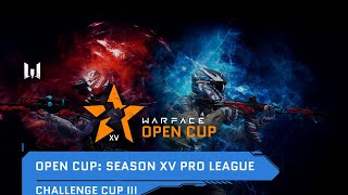 Warface Open Cup: Season XV. Challenge Cup III