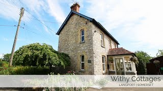 Withy Cottages - Withy House - Holiday Cottages In Somerset